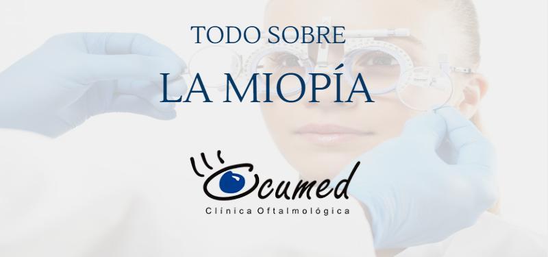 todo sobre la miopía en clínica ocumed